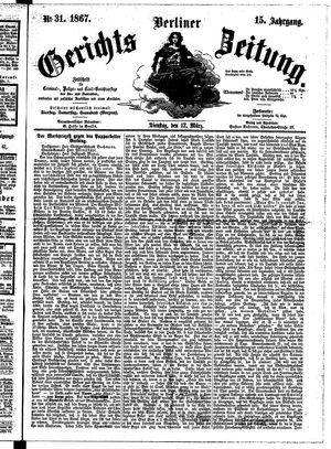 Berliner Gerichts-Zeitung vom 12.03.1867