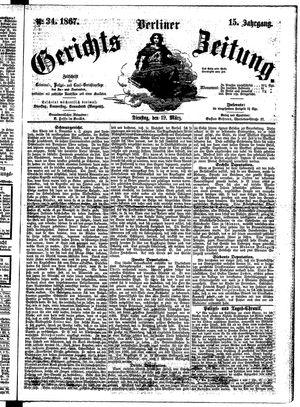 Berliner Gerichts-Zeitung vom 19.03.1867
