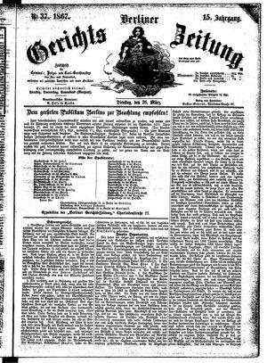 Berliner Gerichts-Zeitung vom 26.03.1867