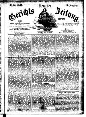 Berliner Gerichts-Zeitung vom 02.04.1867