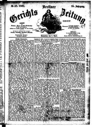 Berliner Gerichts-Zeitung on Apr 6, 1867