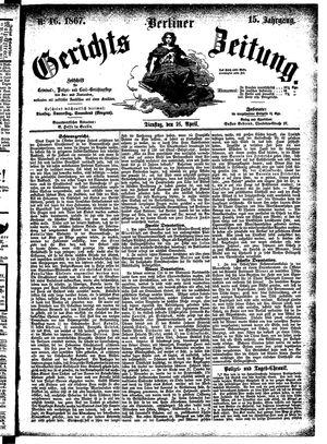 Berliner Gerichts-Zeitung vom 16.04.1867