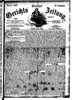 Berliner Gerichts-Zeitung vom 30.04.1867