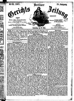 Berliner Gerichts-Zeitung vom 30.05.1867