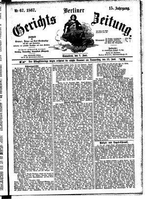 Berliner Gerichts-Zeitung vom 08.06.1867