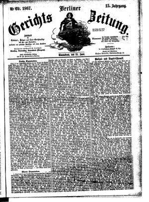 Berliner Gerichts-Zeitung vom 15.06.1867