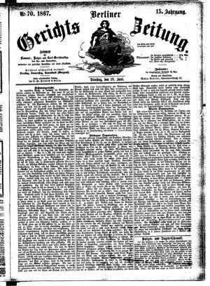 Berliner Gerichts-Zeitung vom 18.06.1867