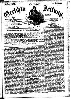 Berliner Gerichts-Zeitung vom 27.06.1867