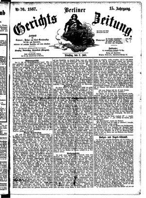 Berliner Gerichts-Zeitung vom 02.07.1867