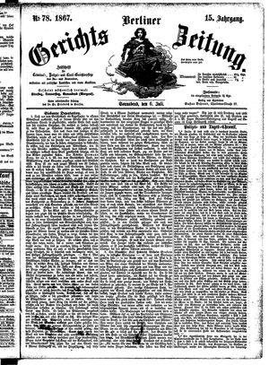 Berliner Gerichts-Zeitung on Jul 6, 1867
