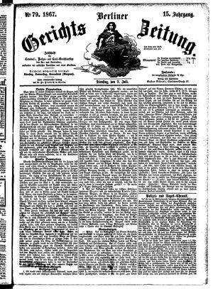 Berliner Gerichts-Zeitung vom 09.07.1867