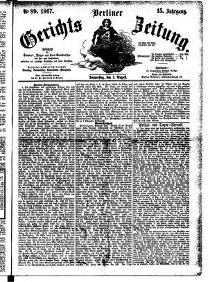 Berliner Gerichts-Zeitung vom 01.08.1867