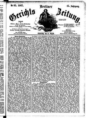 Berliner Gerichts-Zeitung vom 15.08.1867