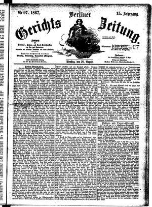 Berliner Gerichts-Zeitung vom 20.08.1867
