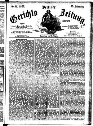Berliner Gerichts-Zeitung vom 22.08.1867
