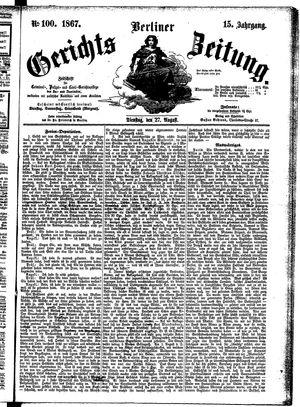 Berliner Gerichts-Zeitung vom 27.08.1867
