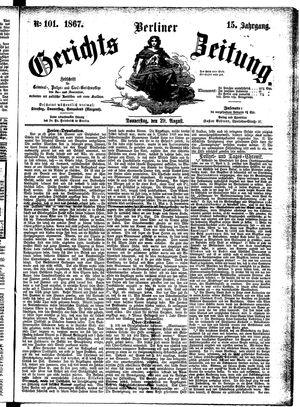 Berliner Gerichts-Zeitung vom 29.08.1867