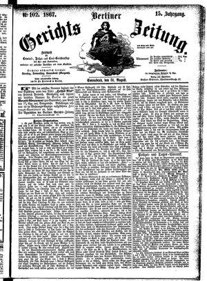 Berliner Gerichts-Zeitung on Aug 31, 1867