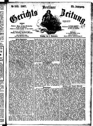 Berliner Gerichts-Zeitung vom 03.09.1867