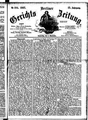 Berliner Gerichts-Zeitung vom 05.09.1867