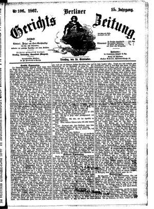 Berliner Gerichts-Zeitung on Sep 10, 1867