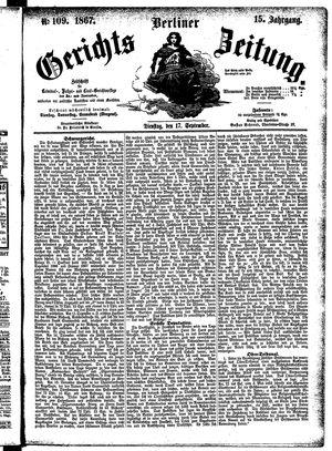 Berliner Gerichts-Zeitung vom 17.09.1867