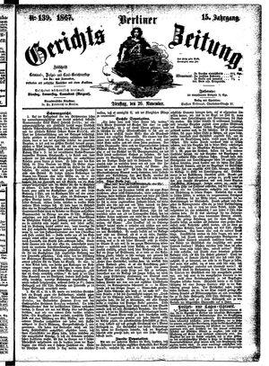 Berliner Gerichts-Zeitung on Nov 26, 1867