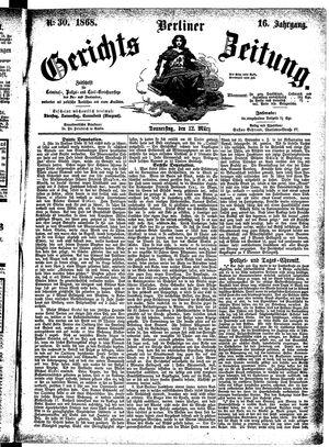 Berliner Gerichts-Zeitung vom 12.03.1868