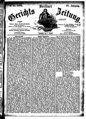 Berliner Gerichts-Zeitung vom 07.04.1868
