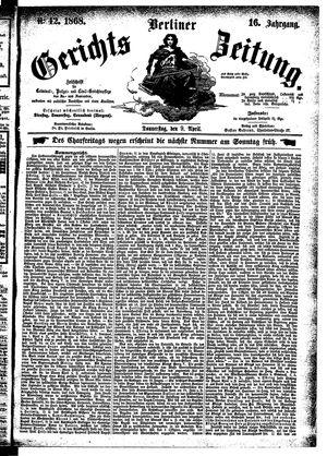 Berliner Gerichts-Zeitung on Apr 9, 1868