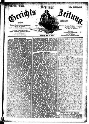 Berliner Gerichts-Zeitung vom 09.06.1868