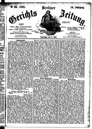Berliner Gerichts-Zeitung vom 11.06.1868