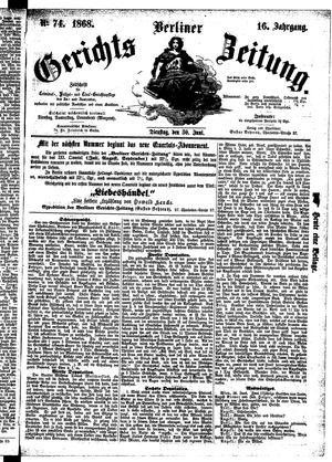 Berliner Gerichts-Zeitung vom 30.06.1868