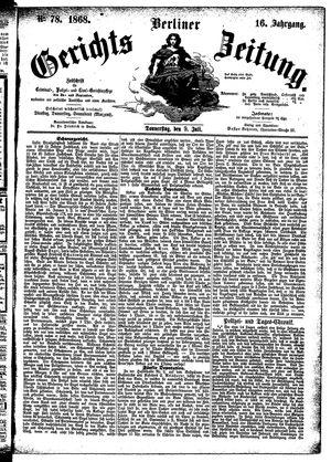 Berliner Gerichts-Zeitung vom 09.07.1868