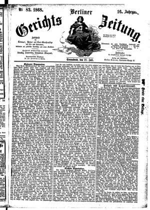 Berliner Gerichts-Zeitung on Jul 18, 1868