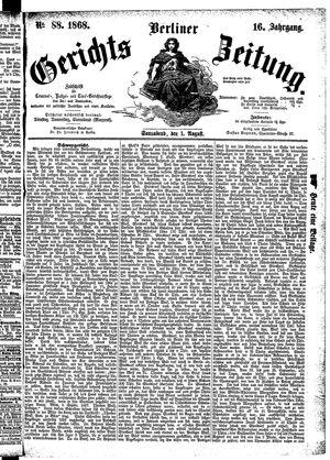 Berliner Gerichts-Zeitung vom 01.08.1868