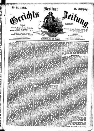 Berliner Gerichts-Zeitung vom 15.08.1868