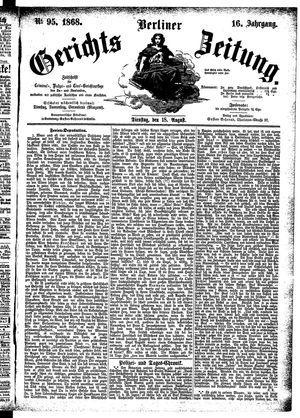 Berliner Gerichts-Zeitung vom 18.08.1868