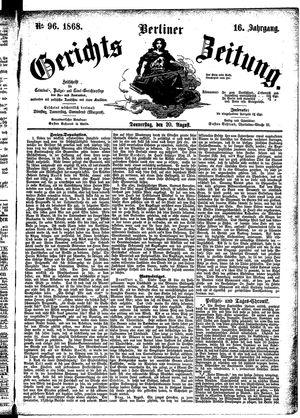 Berliner Gerichts-Zeitung on Aug 20, 1868