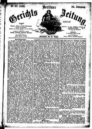 Berliner Gerichts-Zeitung vom 22.08.1868