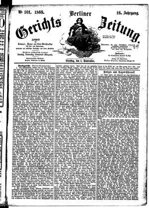 Berliner Gerichts-Zeitung vom 01.09.1868