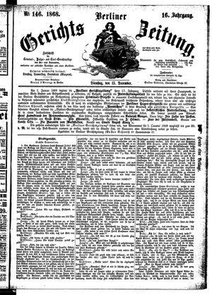 Berliner Gerichts-Zeitung vom 15.12.1868