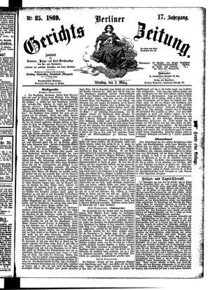 Berliner Gerichts-Zeitung on Mar 2, 1869