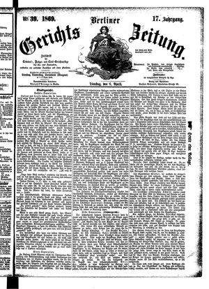 Berliner Gerichts-Zeitung vom 06.04.1869