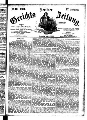 Berliner Gerichts-Zeitung vom 08.04.1869
