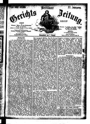 Berliner Gerichts-Zeitung vom 07.08.1869
