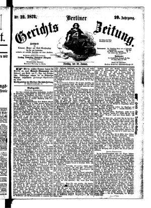 Berliner Gerichts-Zeitung vom 30.01.1872
