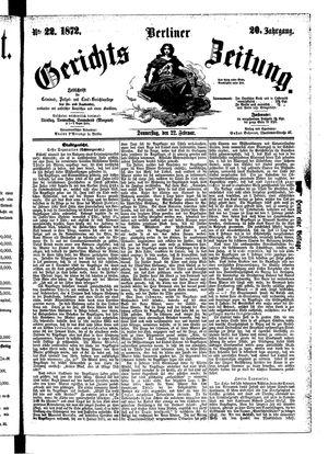 Berliner Gerichts-Zeitung on Feb 22, 1872