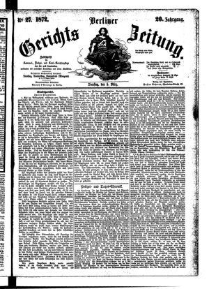Berliner Gerichts-Zeitung vom 05.03.1872