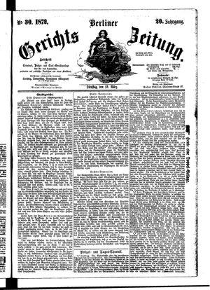 Berliner Gerichts-Zeitung vom 12.03.1872